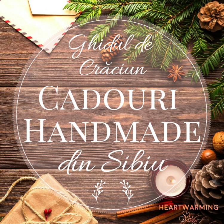 Ghid de Craciun Cadouri Handmade Sibiu