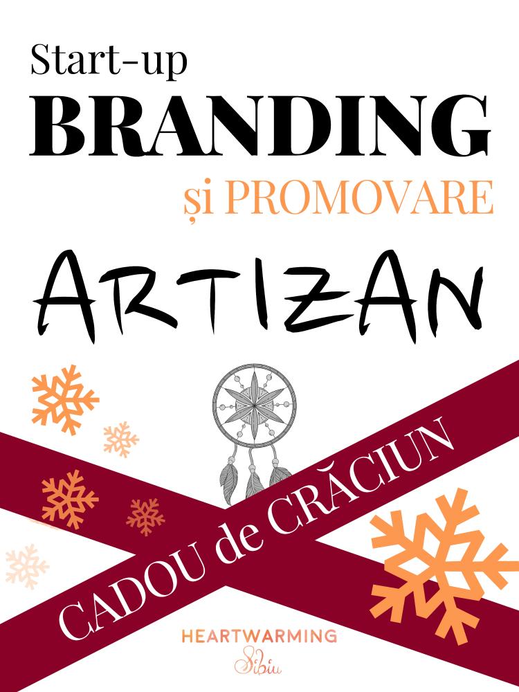 Curs, Start up, branding, Promovare, artizan, Heartwarming Sibiu